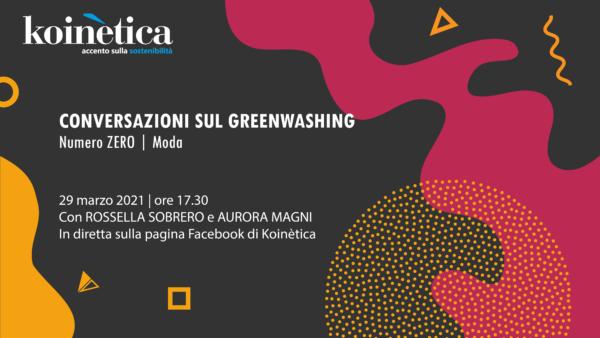 Conversazioni sul greenwashing | Numero Zero | Moda