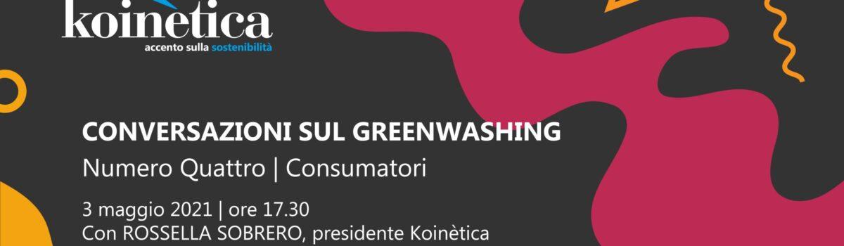 Conversazioni sul greenwashing   Numero Quattro   Consumatori